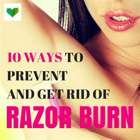 10 ways to prevent and get rid of razor burn fast