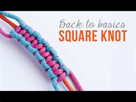 Friendship Bracelets // how to make a square knot   YouTube