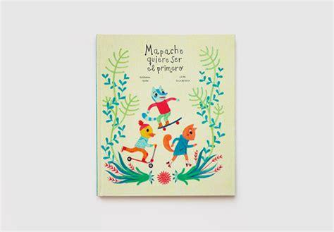 libro mapache quiere ser el mapache quiere ser el primero on behance
