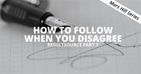 Mars Hill Mba by How To Follow When You Disagree