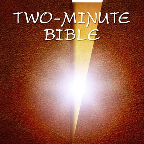 two minutes in the bible through revelation a 90 day devotional books two minute bible listen via stitcher radio on demand
