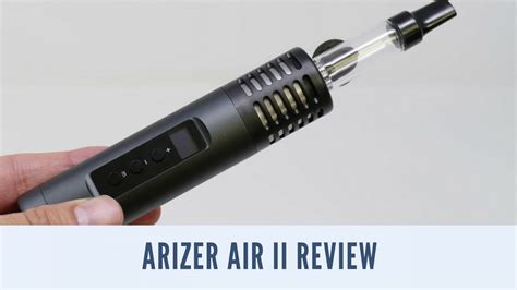 Air 2 Review arizer air 2 review ismoke