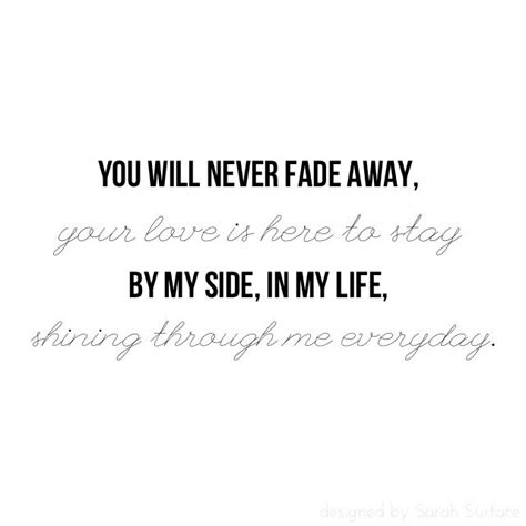 how to your to stay by your side quot you will never fade away your is here to stay by my side in my shining
