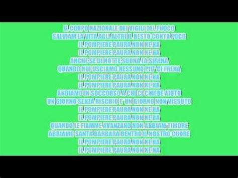 inno dei pompieri testo il pompiere paura non ne ha lyrics