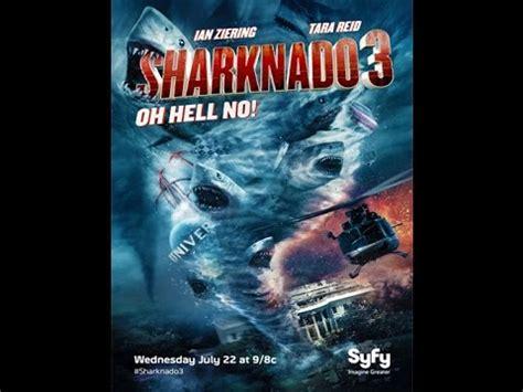 watch online sharknado 3 oh hell no 2015 full hd movie trailer sharknado 3 oh hell no youtube