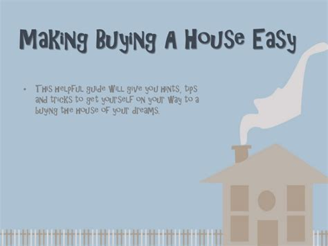 i want buy house i want to buy a house a guide to get the house of your dreams