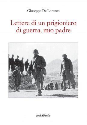 lettere a mio padre lettere di un prigioniero di guerra mio padre