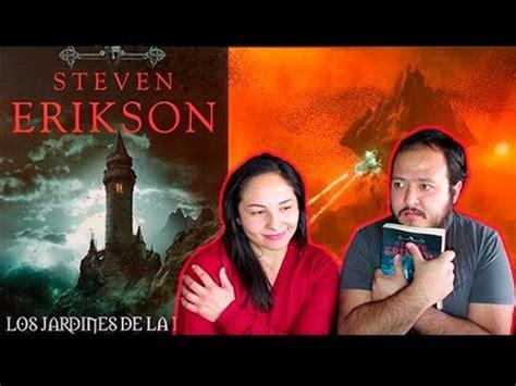 libro malaz 1 los jardines malaz el libro de los ca 237 dos i quot los jardines de la luna quot steven erikson youtube