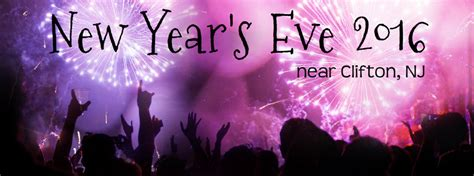 new year events 2016 new year s 2016 events near clifton nj
