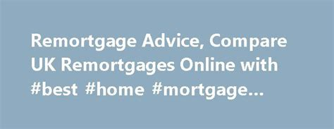 Compare 950 Uk Home Loans 25 Best Ideas About Mortgage Offers On Home