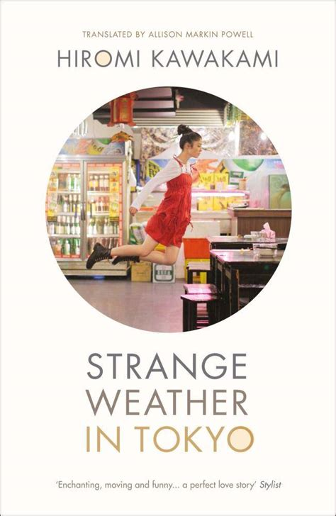 strange weather in tokyo by hiromi kawakami book review