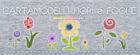 cartamodelli fiori feltro cartamodelli per fiori e foglie in feltro stoffa e carta