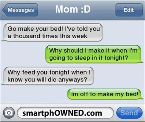 how to get in bed with your mom im off to make my bed text fails funny pinterest