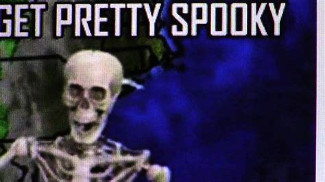 Spooky Scary Skeletons Meme - nice and spooky meme youtube