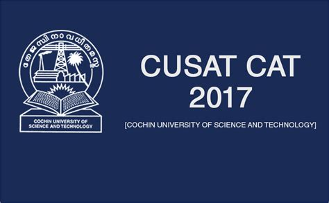 Cusat Mba Entrance 2017 by Cusat Cat 2017 Applications Available Now Apply