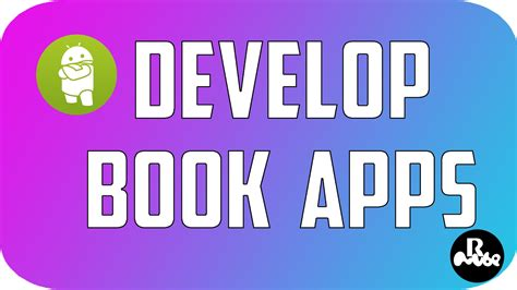 how to develop android apps how to develop book apps for android using android studio
