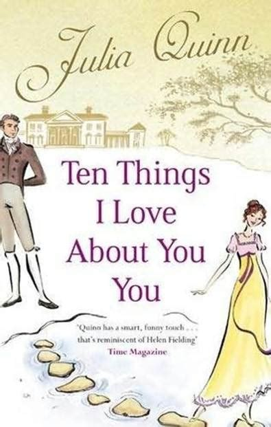 Ten Things I About You Quinn Ten Things I About You Quinn