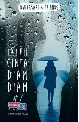 Novel Jatuh Cinta bukukita jatuh cinta diam diam 2 toko buku