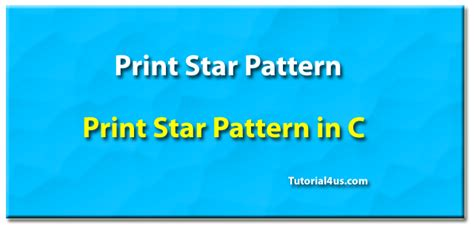 star pattern program c programming tutorials print star pattern in c