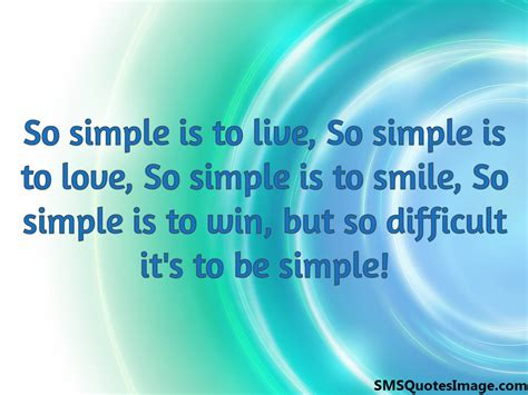 so difficult it s to be simple wise sms quotes image