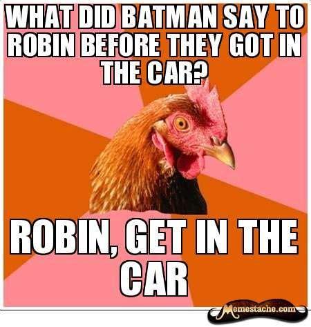 Rooster Jokes Meme - batman meme humour lawl pinterest