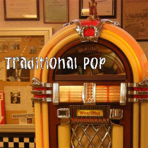 traditional pop 8tracks radio traditional pop 24 songs free and