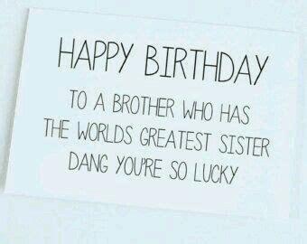 imagenes happy birthday brother mejores 38 im 225 genes de brother en pinterest feliz