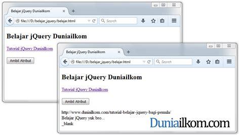 tutorial javascript pemula tutorial cara mengubah atribut html dengan jquery duniailkom