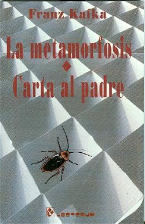 carta al padre edition books la metamorfosis y carta al padre by franz kafka