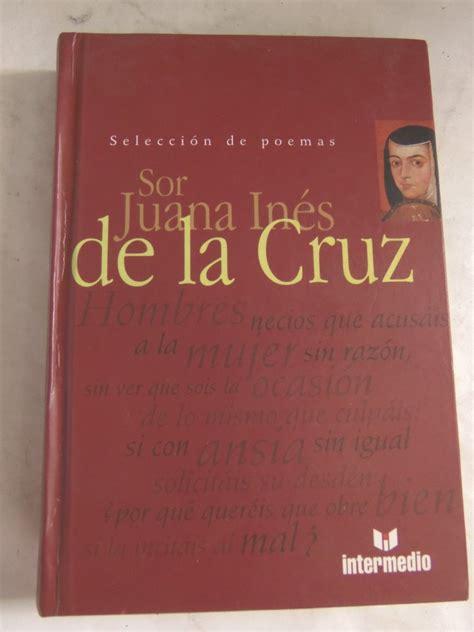libro sor juana inis de seleccion de poemas de sor juana ines de la cruz tapa dura bs 2 995 000 00 en mercado libre