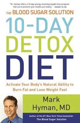 10 Day Detox Diet For Diabetics by The Blood Sugar Solution 10 Day Detox Diet