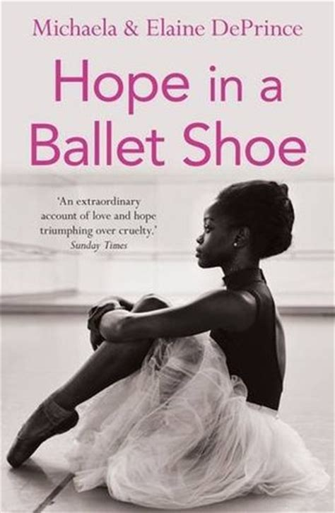 hope in a ballet blog of a bookaholic hope in a ballet shoe by michaela elaine deprince was inspiring and
