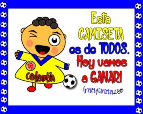 imagenes chistosas hoy juega colombia im 225 genes de hoy juega mi selecci 243 n colombia ma 241 anitas