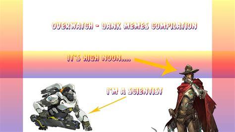 Overwatch Dank Memes - overwatch dank meme compilation youtube