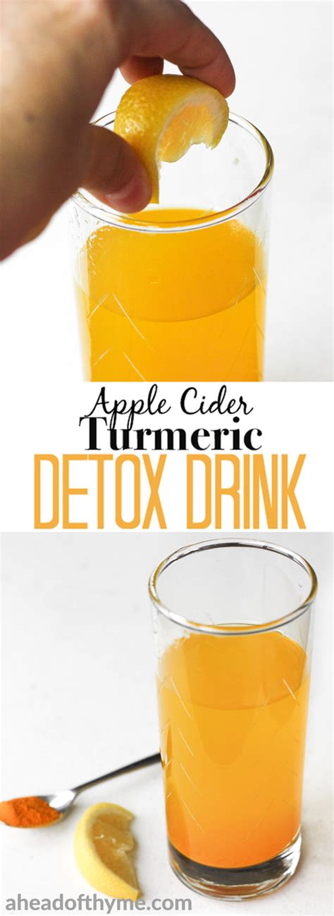 Apple Cider Vinegar And Turmeric Detox by Apple Cider Turmeric Detox Drink Ahead Of Thyme