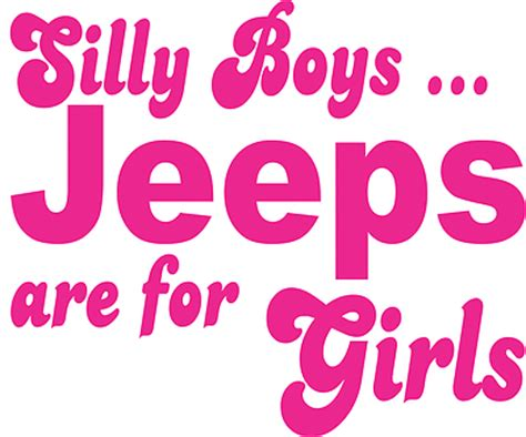 Pink Jeep Decals Stickerchic Silly Boys Jeeps Are For Decal