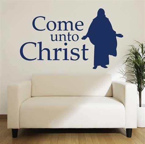 christian home decor store christian wall art come unto christ customvinyldecor com