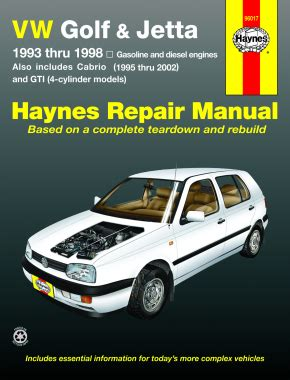 book repair manual 1998 volkswagen rio engine control vw golf gti jetta 93 98 and vw cabrio 95 02 with 1 8l and 2 0l gas engines and 1 9l