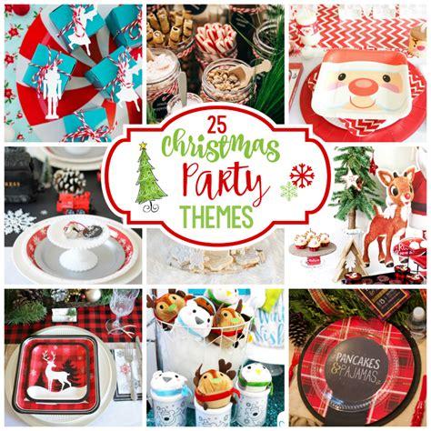 xmas themed birthday party 25 fun christmas party theme ideas fun squared