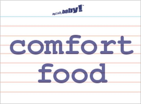 what does the word comfort mean what does quot comfort food quot mean learn english at english