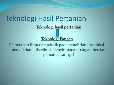 Teknologi Pengolahan Pangan Hasil Perkebunan ppt mekanisasi perkebunan powerpoint presentation id