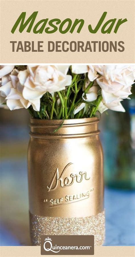 all themes jar quinceanera table decorations mason jar edition quinceanera