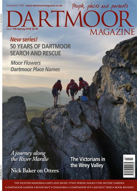 130 free magazines from eiskent co uk issue 130 spring 2018 dartmoor magazine