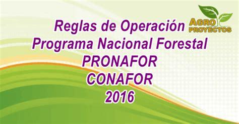 reglas de operacion para el programa prospera 2016 reglas de operaci 243 n programa nacional forestal conafor