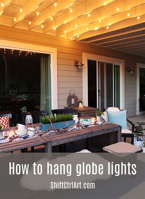How To Hang Patio Lights How To Hanging Globe Lights The Patio Dining Area