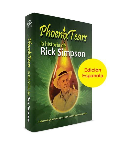 libro camino a tear phoenix tears la historia de rick simpson shop podnaslov compra en l 237 nea precio