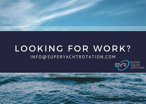 yacht work looking for rotational work on a superyacht superyacht