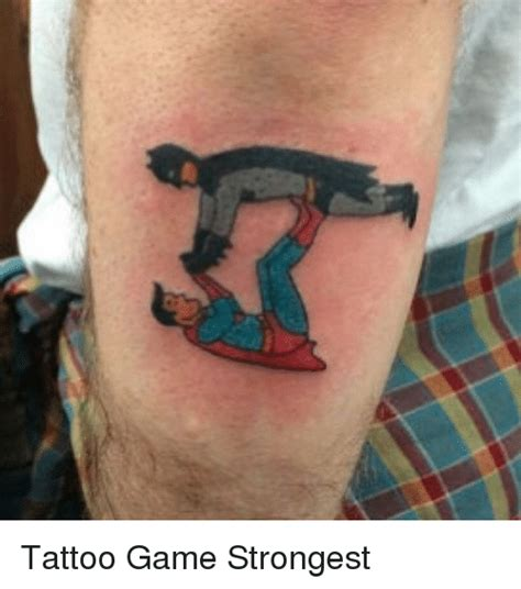 tattoo game strongest funny meme on sizzle
