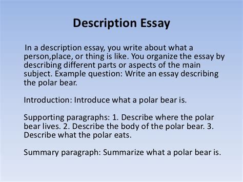 Description Of A Place Essay by How To Write Essays