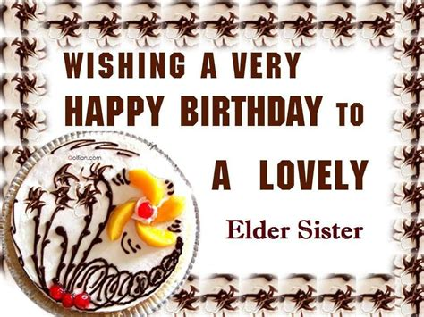 Elder Quotes For Birthday Birthday Wishes For Elder Sister Wishes Greetings